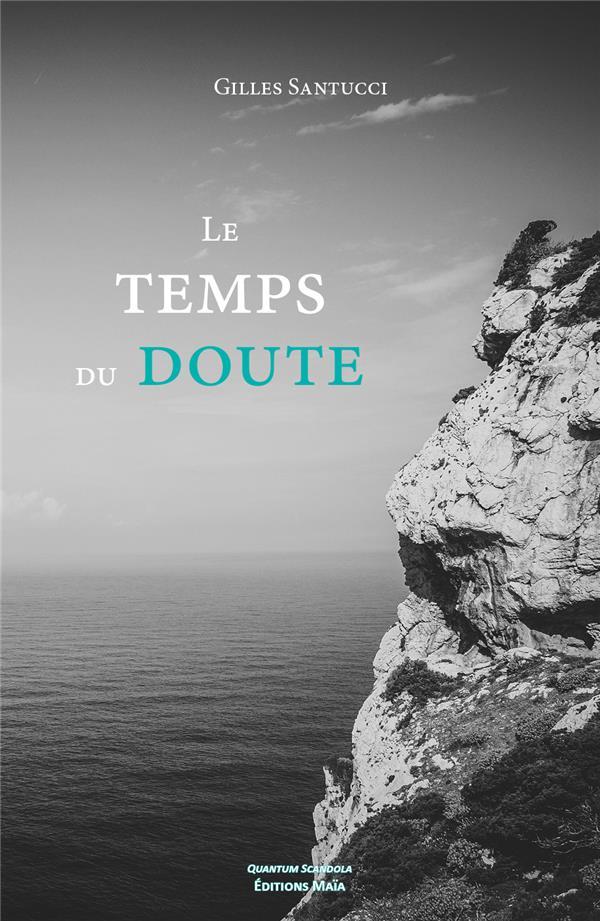 Le temps du doute