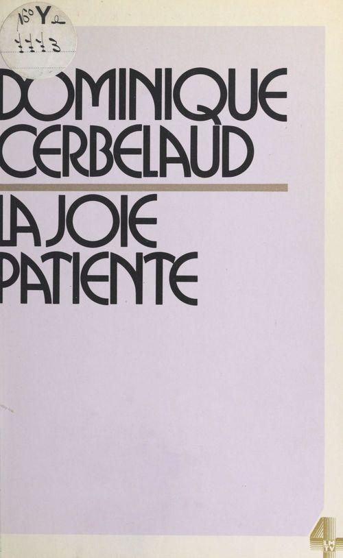 La Joie patiente