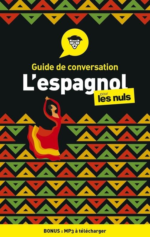 Guide de conversation espagnol pour les nuls (4e édition)