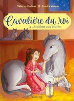 Vente EBooks : Cavalière du roi - Accident aux écuries  - Natacha Godeau