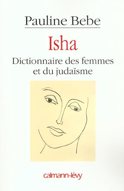 Isha ; dictionnaire des femmes et du judaïsme