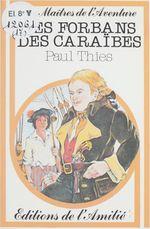 Vente Livre Numérique : Les forbans des Caraïbes  - Paul Thiès
