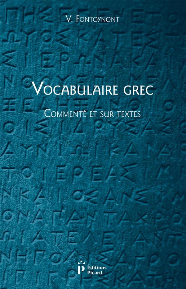 Vocabulaire grec, commenté et sur textes