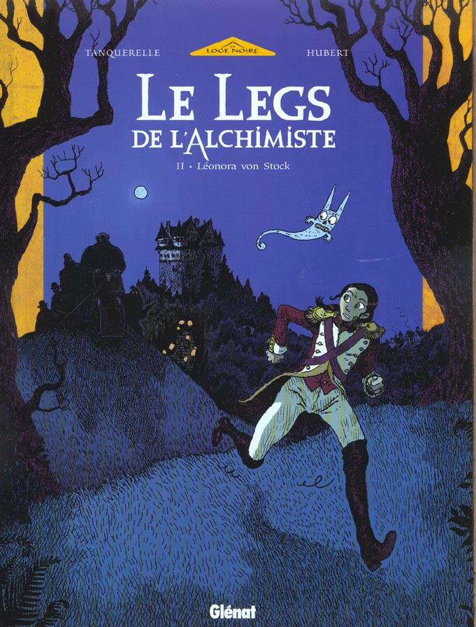 Le legs de l'alchimiste T.2 ; Léonora von Stock