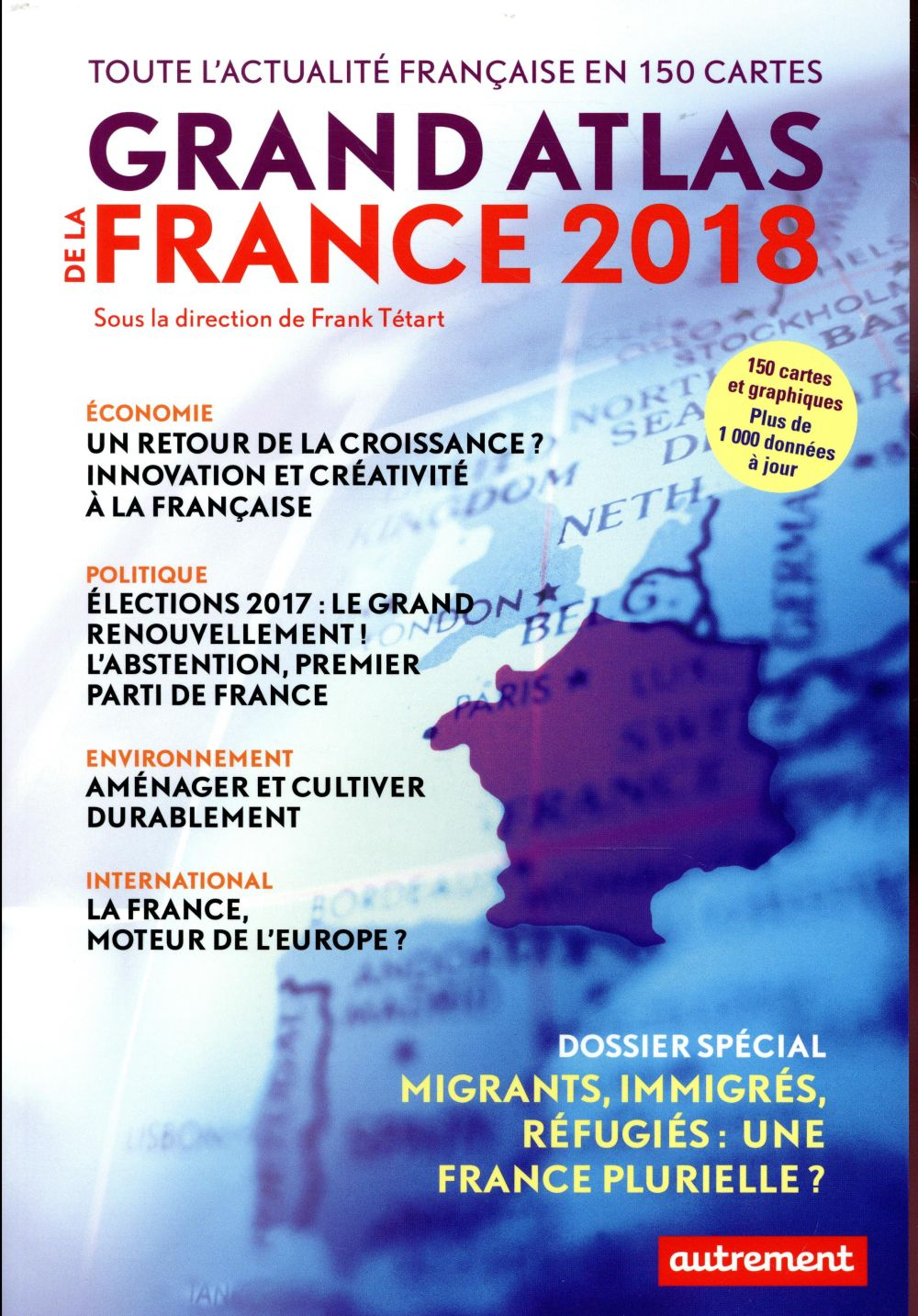 Grand atlas de la France (édition 2018)