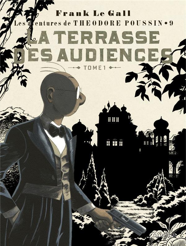 Théodore Poussin T.9 ; la terrasse des audiences t.1