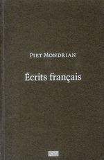 écrits sur l'art ; Mondrian