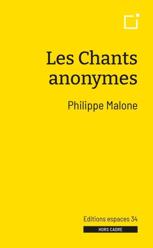 Les chants anonymes