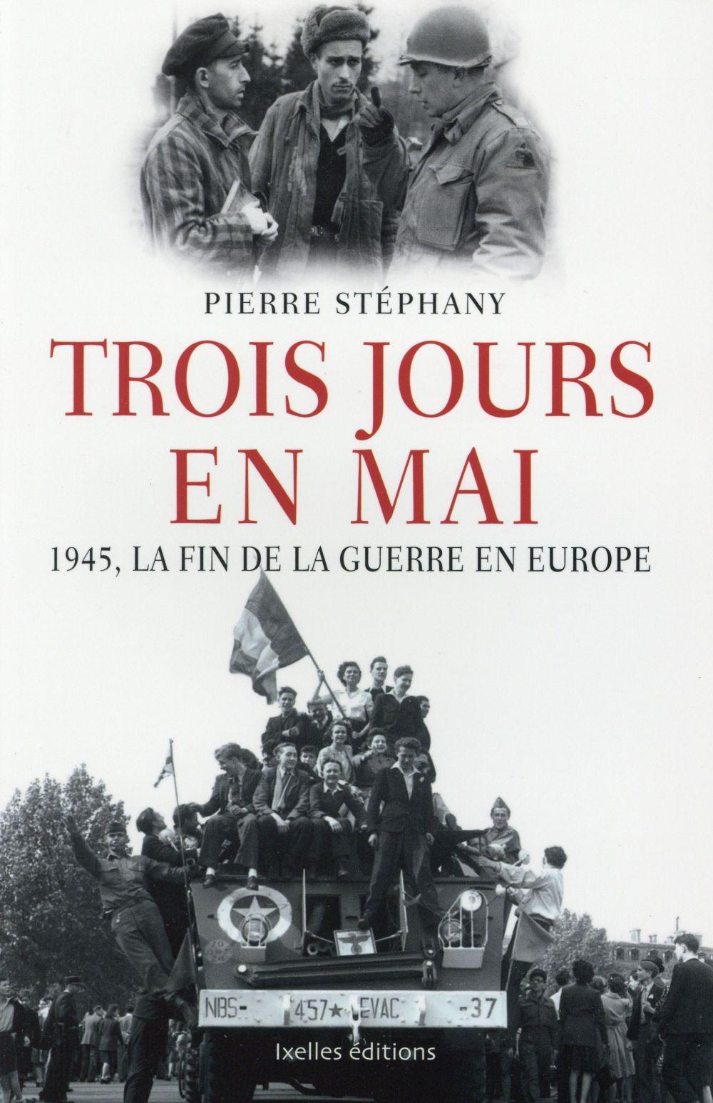 Trois jours en mai 1945