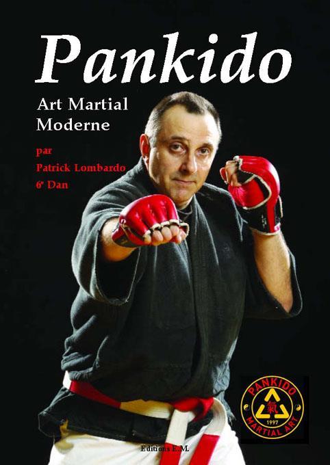 Pankido ; Art Martial Moderne