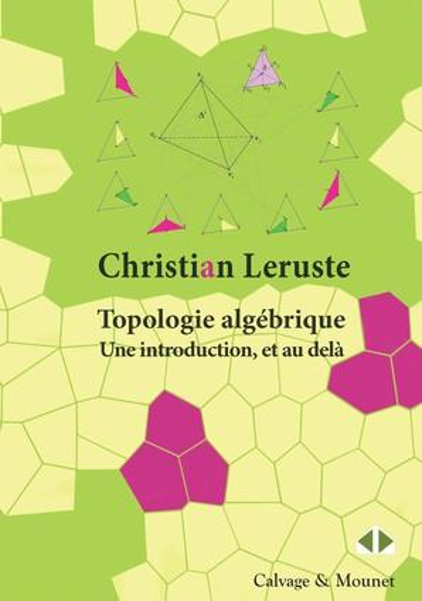 Topologie algébrique ; une introduction et au delà