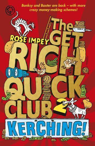 The Get Rich Quick Club 2: Kerching