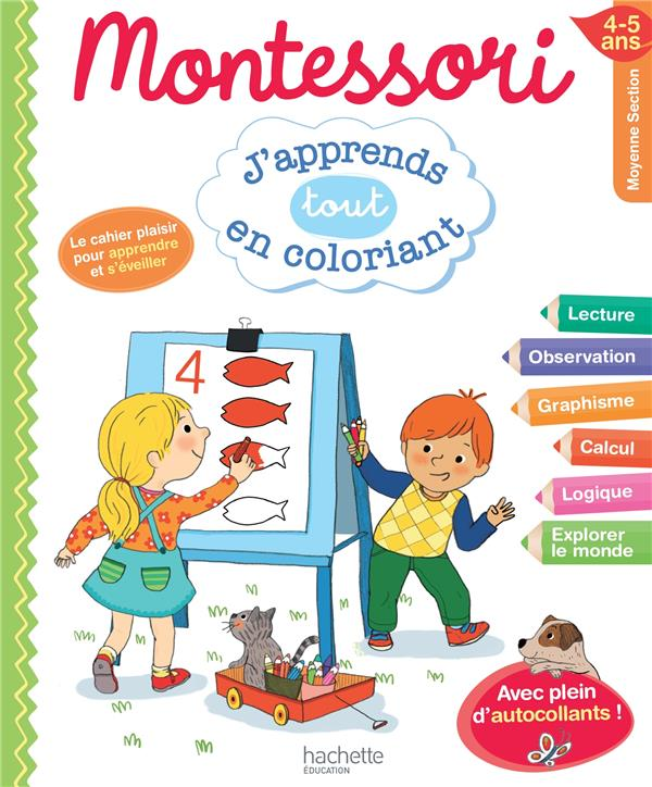 Montessori ; J'Apprends En Coloriant ; Moyenne Section