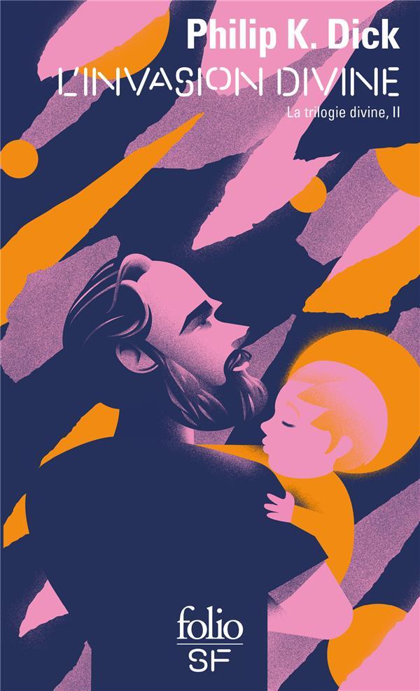 La trilogie divine t.2 ; l'invasion divine