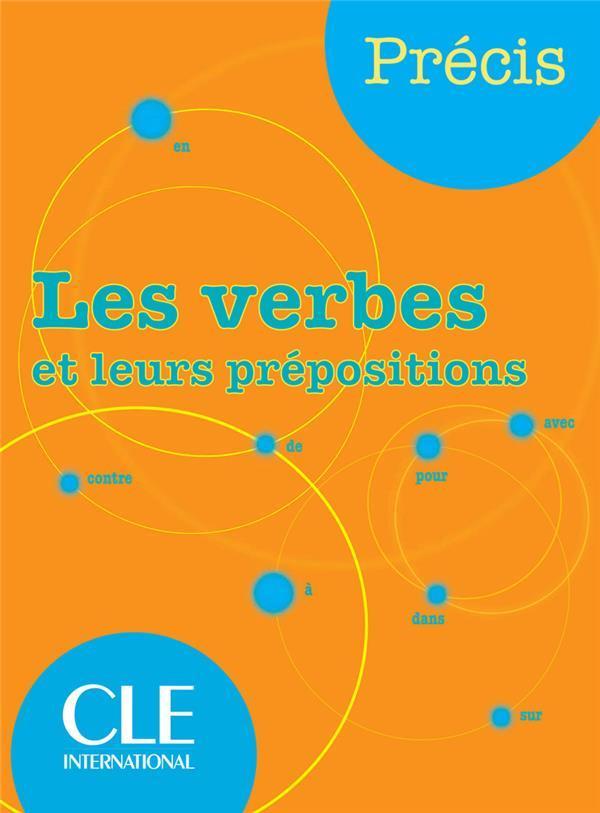 Verbes Et Leurs Prepositions