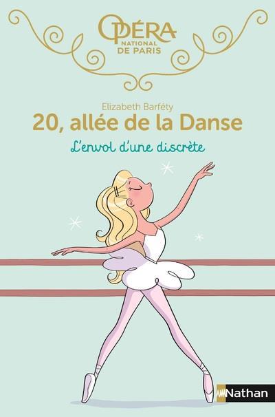 20 allée de la danse T.5 ; l'envol d'une discrète