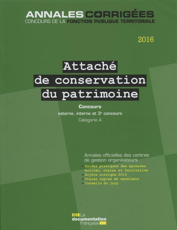 Attaché de conservation du patrimoine ; concours externe, interne et 3e concours catégorie A (édition 2016)