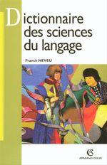 Vente EBooks : Dictionnaire des sciences du langage  - Franck Neveu