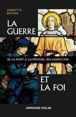 Vente EBooks : La Guerre et la foi  - Annette Becker