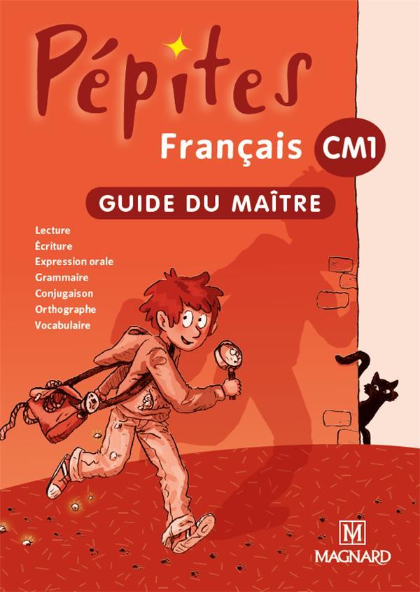 Pepites Francais Livre Unique Cm1 Guide Du Maitre Edition 2012 Catherine Savadoux Wojciechowski Magali Caylat Laure Degoul Marie Ange