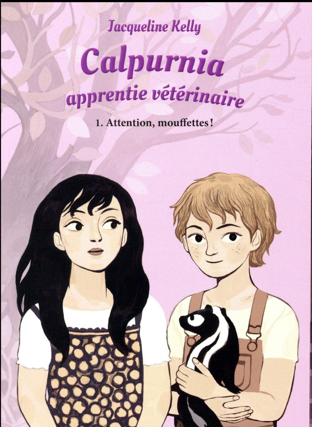 Calpurnia apprentie vétérinaire T.1 ; attention, mouffettes !