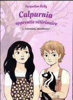 Couverture de Calpurnia apprentie vétérinaire t.1 ; attention, mouffettes !