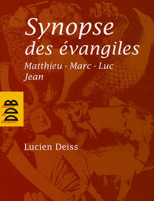 Synopse Des Evangiles : Matthieu, Marc, Luc, Jean