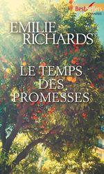 Vente EBooks : Le temps des promesses  - Emilie Richards