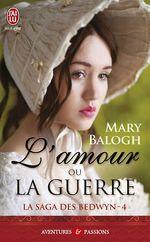Vente Livre Numérique : La saga des Bedwyn (Tome 4) - L'amour ou la guerre  - Mary Balogh