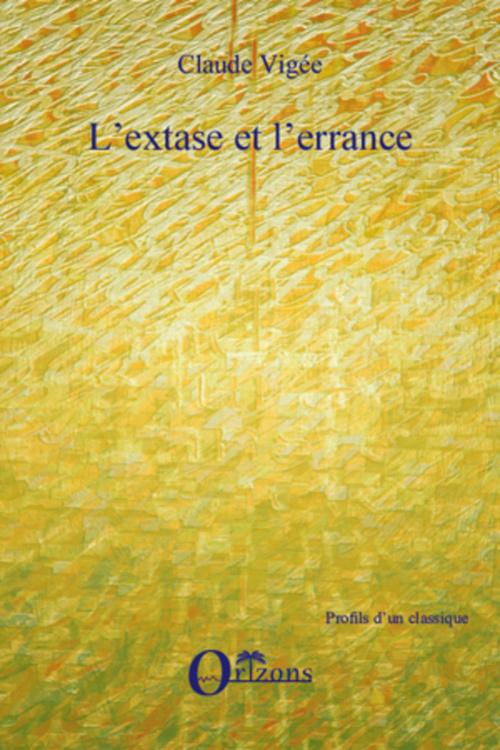 L'extase et l'errance