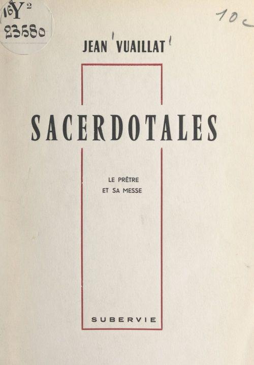 Sacerdotales  - Jean Vuaillat