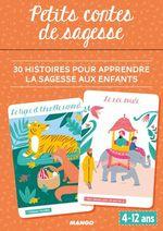 Petits contes de sagesse  - Sandrine Monnier - Shobana R. Vinay