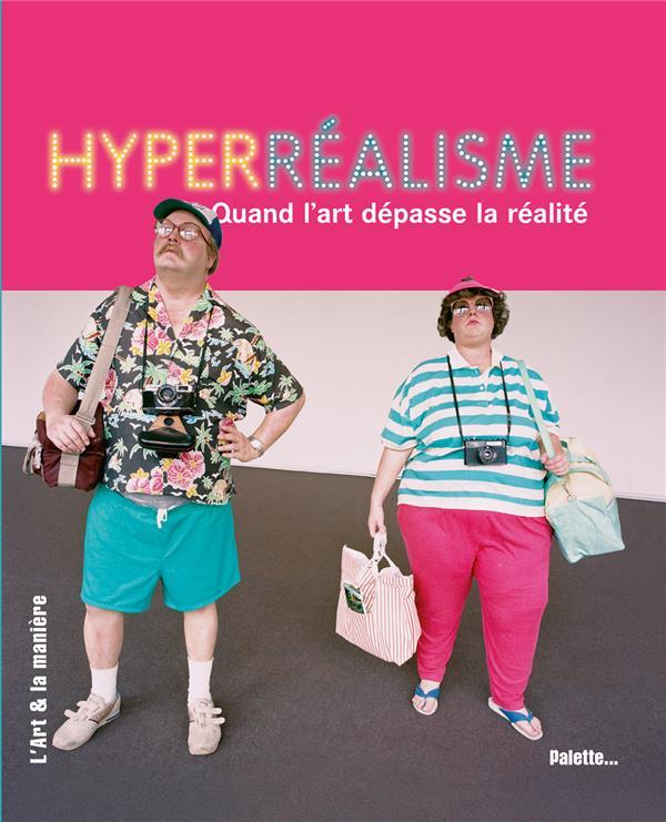 Hyperréalisme ; quand l'art dépasse la réalité