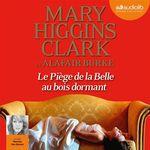 Vente AudioBook : Le Piège de la Belle au Bois dormant  - Mary Higgins Clark - Alafair Burke