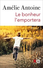 Vente EBooks : Le bonheur l'emportera  - Amélie ANTOINE
