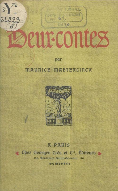 Deux-contes  - Maurice MAETERLINCK