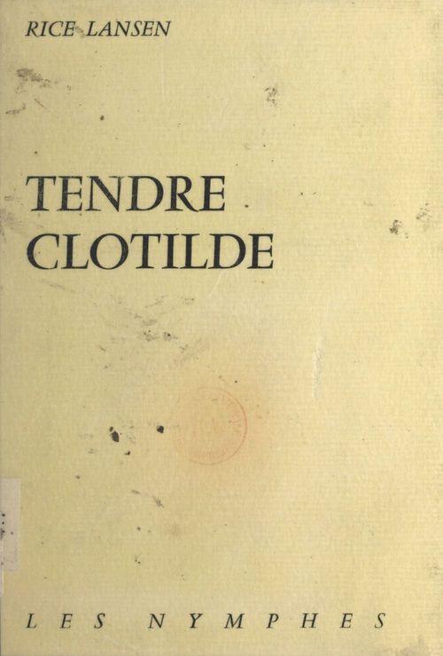Tendre Clotilde
