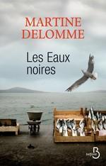 Vente Livre Numérique : Les eaux noires  - Martine Delomme