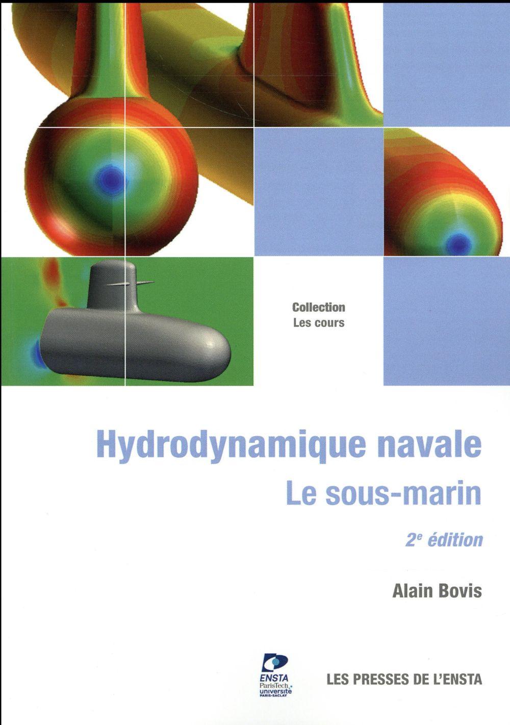 Hydrodynamique navale ; le sous-marin (2e édition)