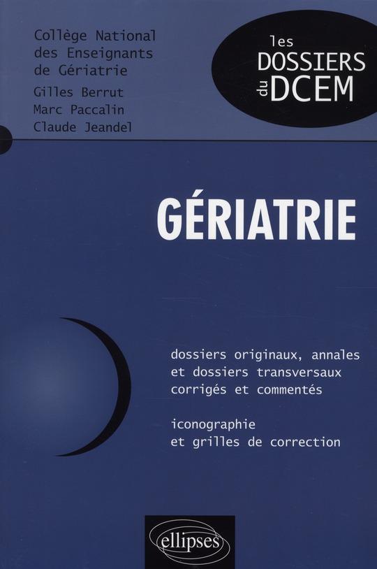 Geriatrie Dossiers Originaux Annales Et Dossiers Transversaux Corriges Et Commentes