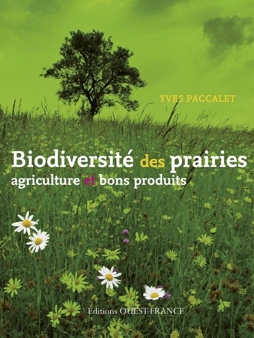 biodiversité des prairies, agriculture et bons produits