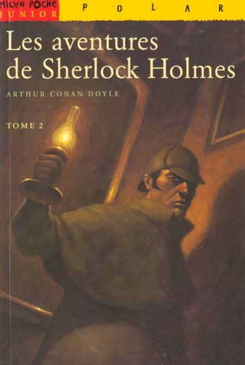 Les aventures de Sherlock Holmes t.2