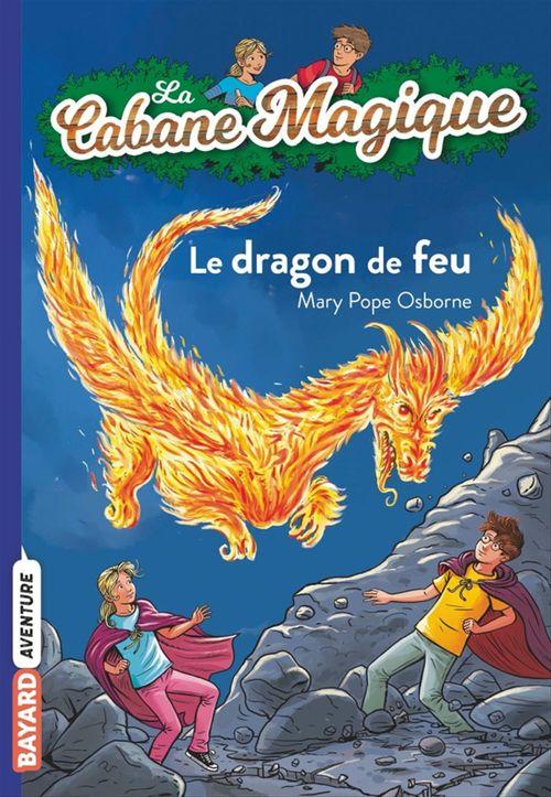 La cabane magique T.50 ; le dragon de feu