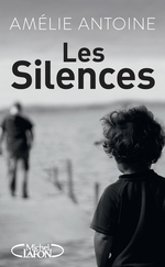 Vente EBooks : Les silences  - Amélie ANTOINE
