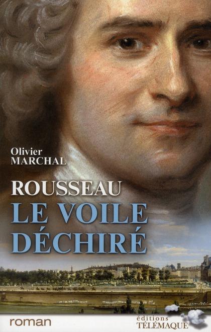 Rousseau le voile déchiré