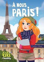 Vente EBooks : Lili Chantilly - T14 - À nous Paris !  - Claire Ubac