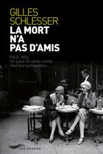 Vente Livre Numérique : La mort n'a pas d'amis  - Gilles Schlesser