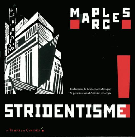 Stridentisme ! poésie et manifeste (1921-1927)