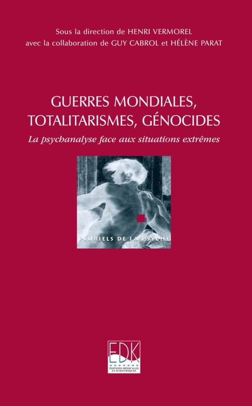 Guerres mondiales, totalitarismes, génocides
