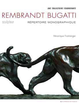 Rembrandt Bugatti, sculpteur ; repertoire monographique